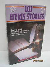 101 Hymn Stories by Kenneth W. Osbeck