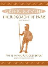 The Judgement of Paris: Greek Myths (Put it in Your Pocket Series) by Dudley, Ji