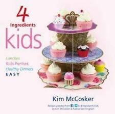 4 Ingredients: Kids by Kim McCosker (Paperback, 2012)