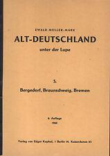 Alt-Deutschland unter der Lupe Band 3 Bergedorf, Braunschweig Bremen Schaden