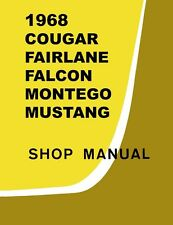 1968 Comet Fairlane Falcon Mustang Shop Service Repair Manual