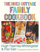 The River Cottage Family Cookbook by Hugh Fearnley-Whittingstall, Fizz Carr (Ha…