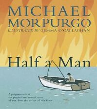 'Half A Man' Paperback Book by Michael Morpurgo *Free UK P+P*