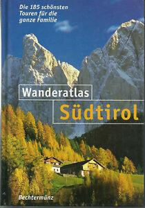 Wanderatlas Südtirol 185 Touren für die ganze Familie