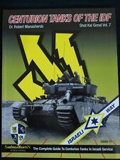 Centurion Tanks of the IDF Vol.7 - Shot  - BY ROBERT MANASHEROB, SABINGA MARTIN