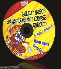 BASIC HOLIDAY SPANISH COURSE EASY TO LEARN ESSENTIAL WORDS/PHRASES NEW AUDIO CD