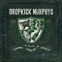 "DROPKICK MURPHYS ""GOING OUT IN STYLE"" CD NEU"