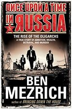 Once Upon a Time in Russia: The Rise of the Oligarchs_A True Story of Ambition,