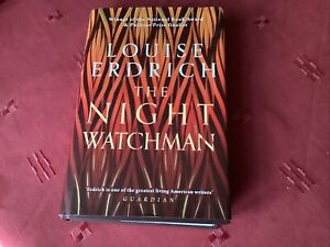 The Night Watchman by Erdrich, Louise