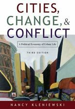 Cities, Change and Conflict : A Political Economy of Urban Life by Nancy...
