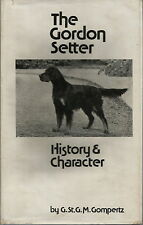 THE GORDON SETTER HISTORY & CHARACTER BY GOMPERTZ 1976 1ST EDITION DOG BOOK