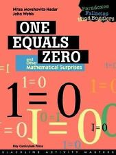 One Equals Zero and Other Mathematical Surprises: Paradoxes, Fallacies, Mind