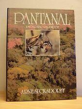 PANTANAL * Um Paraiso Perdido ? Arne Suckdorff * Livre en portugais  Mato Grosso