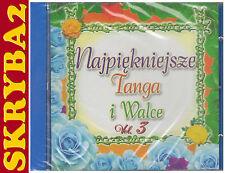 NAJPIĘKNIEJSZE TANGA I WALCE - vol. 3