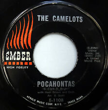 The CAMELOTS 45 Pocahontas / Searchin..EMBER label DOO WOP mg145