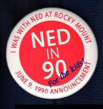 NED MCWHERTER TENNESSEE GOVERNOR VOLUNTEER POLITICAL CAMPAIGN PINBACK BUTTON #2