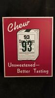 Original CHEW 93 CIGAR CUTTINGS Chewing Tobacco Window Ad Placard Sign 10