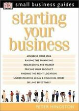 Starting Your Business (DK Small Business Guides) Hingston, Peter Hardcover