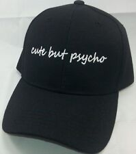 """Cute but Psycho"" Embroidered Baseball Hat Adjustable OSFM / 3 colors Available"
