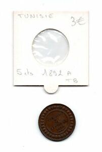 Tunisie -pièce de 5  centimes de 1892 A-voir état-