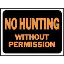 New Lot 10 Hy-Ko 3024 No Hunting With Out Permission Signs