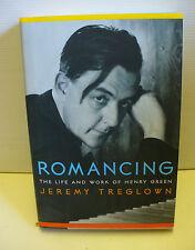 Jeremy Treglown ROMANCING Life and Work of Henry Green Random House 2000 HC/DJ