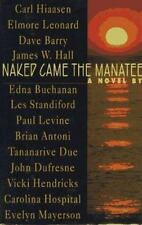 Naked Came the Manatee by Hiaasen, Carl