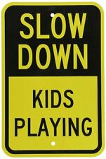 """SmartSign 3M Engineer Grade Reflective Sign, Legend """"Slow Down Kids Playing"""", ,"""