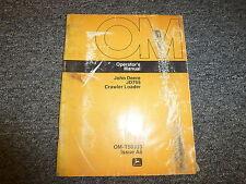 John Deere 755 Crawler Loader Owner Owner's Operator Manual User Guide Omt50333