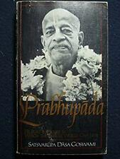 Prabhupada: He Built a House in Which the Whole World Can Live [Hardcover] [Ja..