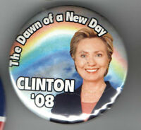HILLARY Clinton 2008 pin RAINBOW Dawn New day CAMPAIGN pinback