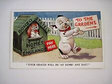 """Vintage Postcard """"Bonzo"""" Titled """"Your Graces Will Be 'At Home Any Day!"""" *"""