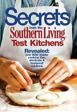Secrets from the Southern Living Test Kitchen (2003, Hardcover)