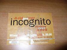 BIGLIETTO TICKETS CONCERTO ACID JAZZ NIGHT INCOGNITO ITALIAN TOUR 1995 MILANO