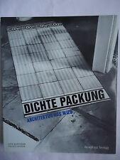 Otto Kapfinger e Franz E. Kneissl, DICHTE PACKUNG, Residenz Verlag, 1989