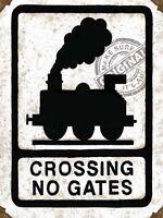 LEVEL CROSSING NO GATES TRAIN STEAM ENGINE MODEL RAILWAY LAYOUT METAL WALL SIGN