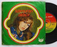 "7""  KAMURAN AKKOR - Servetim Gözyasim / Kahreden Sevgili   turkish 45 Single"