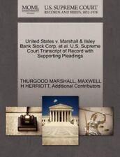 United States V. Marshall & Ilsley Bank Stock Corp. Et Al. U.S. Supreme Court...