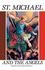 St. Michael and the Angels:  A Month With St. Michael and the Holy Angels by Com