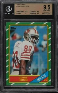 BGS 9.5 Jerry Rice 1986 ROOKIE Topps #161 PSA 10 SOLD FOR OVER $38,000.00