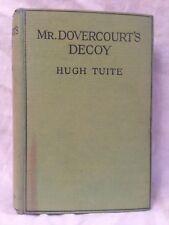 Hugh Tuite - Mr Dovercourt's Decoy - 1st/1st 1926 - RAF, Royal Flying Corps, WWI