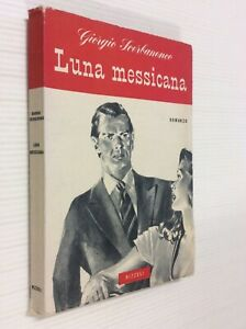 Luna messicana : romanzo / Giorgio Scerbanenco 1° ed