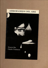 AIRBORN HIJOS DEL AIRE MEXICAN ENGLISH POEMS POETRY OCTAVIO PAZ CHARLES TOMLINSO