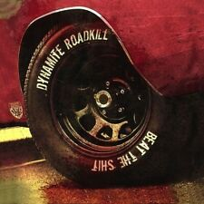 DYNAMITE ROADKILL - Beat The Shit CD