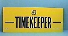 Old Forest Service Sign TIMEKEEPER