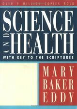 Science and Health with Key to the Scriptures (Authorized, Trade Ed.) by Mary Ba
