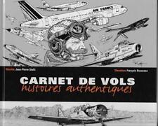 AVIATION / CARNETS DE VOLS HISTOIRES AUTHENTIQUES - OTELLI - BOUSSEAU -2003- E.O