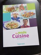 Livre de recettes En Mode Cuisine Tupperware neuf