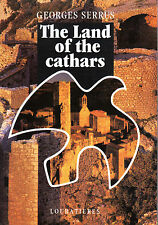 THE LAND OF THE CATHARS - GEORGES SERRUS - CATHARISM - TRANSLATED INTO ENGLISH