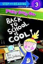 Pinky Dinky Doo: Back to School Is Cool (Step into Reading) Jinkins, Jim Librar